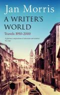 A writer´s world. Travels 1950-2000