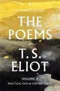 The Poems of T.S. Eliot: Volume 2