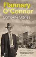 Complete Stories - O´Connor, Flannery