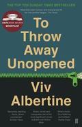 To Throw Away Unopened - Albertine, Viv