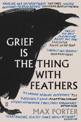 Grief Is the Thing with Feathers - Porter, Max