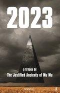 2023 - The justified ancients of Mu Mu