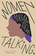 Women talking - Toews, Miriam