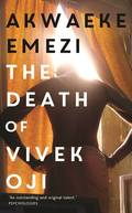 The Death of the Vivek Oji - Emezi, Akwaeke