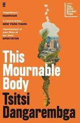 This mournable body - Dangarembga, Tsitsi