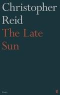 The Late Sun - Reid, Christopher
