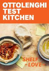Ottolenghi Test Kitchen: Recipes to Unlock the Secrets of Your Pa