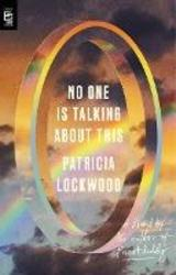 No One Is Talking About This - Lockwood, Patricia