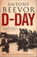 D-Day. The battle for Normandy