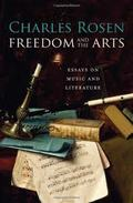 Freedom and the Arts. Essays on Music and Literature