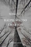 Ralph Waldo Emerson. The Major Poetry