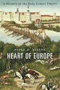 Heart of Europe. A History of the Holy Roman Empire