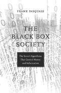 The Black Box Society - Pasquale, Frank
