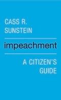Impeachment: A Citizen`s Guide