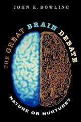 The great brain debate. Nature or Nurture?