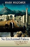 No Enchanted Palace: The End of Empire and the Ideological Origin