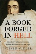 A Book Forged in Hell: Spinoza´s Scandalous Treatise and the Bir