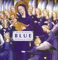 Blue. The History of a Color - Pastoureau, Michel
