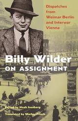 Billy Wilder on Assignment - Isenberg, Noah (Ed.)