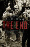 The End: Hitler´s Germany, 1944-45