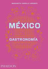 México: gastronomía - Carrillo Arronte, Margarita