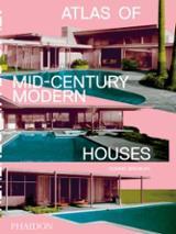 Atlas of Mid-Century Modern Houses - AAVV