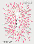 Blooms: Contemporary Floral Design -