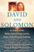 David and Solomon: In Search of the Bible´s Sacred Kings and the