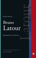 Bruno Latour: Reassembling the Political;   Reassembling the Poli