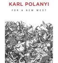 For a New West: Essays, 1919-1958;