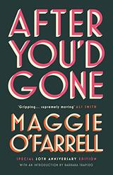 AFTER YOU´D GONE - O´Farrell, Maggie