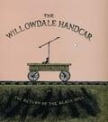 The wilowdale Hadcar. Edward Gorey
