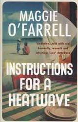 Instructions for a heatwave - O´Farrell, Maggie