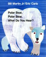 Polar Bear, Polar Bear, What Do You Hear? Big Book