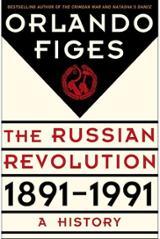 Revolutionary Russia 1891 - 1991: A History