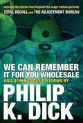 We can remember it for you wholesale and other tales