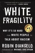 White Fragility - Diangelo, Robin