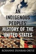 An Indigenous Peoples´ History of the United States - Dunbar-Ortiz, Roxanne