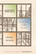 Habitats. Private Lives in the Big City