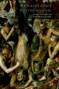 Renaissance Posthumanism