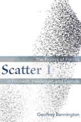 Scatter 1. The Politics of Politics in Foucault, Heidegger and De