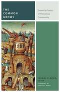 The Common Growl: toward a poetics of precarious community