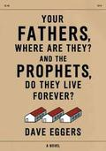 Your fathers where are they? And the prophets do they live foreve