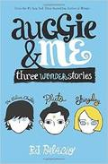 Auggie & me. Three Wonder stories
