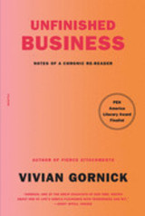 Unfinished Business - Gornick, Vivian