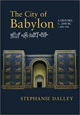 The City of Babylon: A History - Dalley, Stephanie