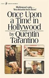 Once upon a time in Hollywood - Tarantino, Quentin