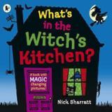 What´s in the Witch´s kitchen - Sharratt, Nick