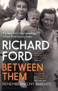 Between Them - Ford, Richard