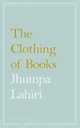 The clothing of books - Lahiri, Jhumpa